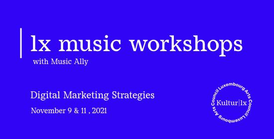 | lx music Workshop – Digital Marketing Strategies